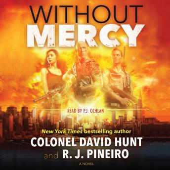 Download Without Mercy: A Hunter Stark Novel by Col. David Hunt, R. J. Pineiro