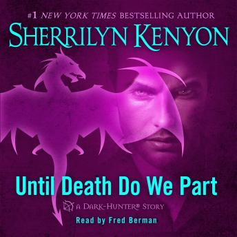 Until Death We Do Part: A Hunter Legends Novel, Sherrilyn Kenyon