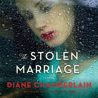 Stolen Marriage: A Novel, Diane Chamberlain
