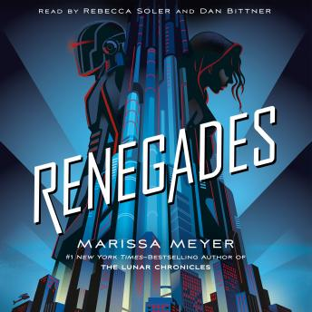 Renegades, Marissa Meyer