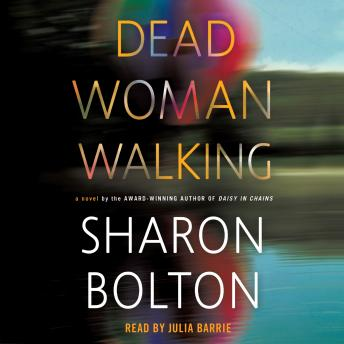 Dead Woman Walking: A Novel