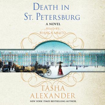 Death in St. Petersburg: A Lady Emily Mystery, Tasha Alexander