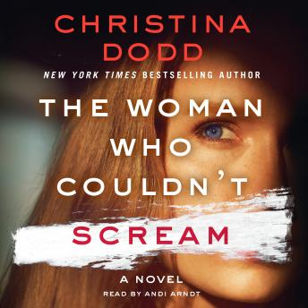 The Woman Who Couldn't Scream: A Novel