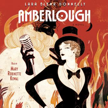 Amberlough: Book 1 in the Amberlough Dossier, Lara Elena Donnelly