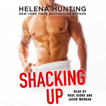 Shacking Up, Helena Hunting
