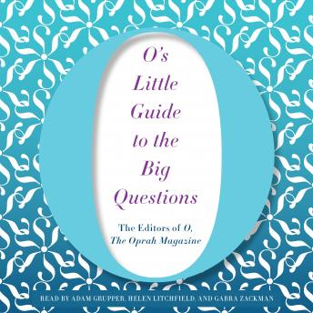 O's Little Guide to the Big Questions, Hearst Magazines