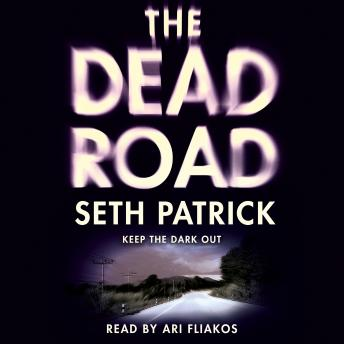 The Dead Road: A Novel