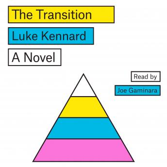Transition: A Novel, Luke Kennard