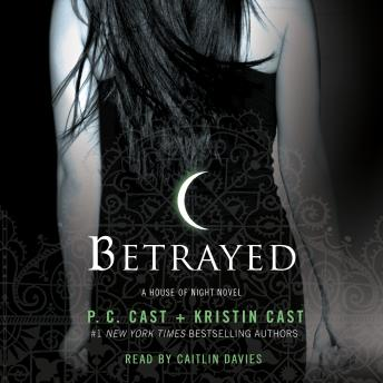 Betrayed: A House of Night Novel
