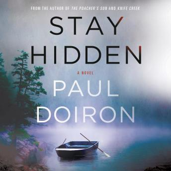 Stay Hidden: A Novel