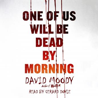 Download One of Us Will Be Dead by Morning by David Moody