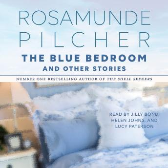 The Blue Bedroom and Other Stories: & Other Stories
