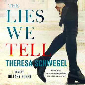 Lies We Tell, Theresa Schwegel