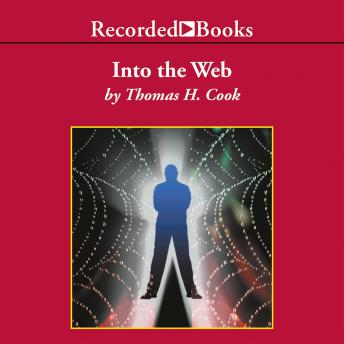 Into the Web, Thomas H. Cook