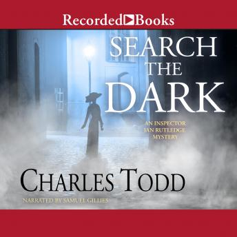 Search the Dark, Charles Todd
