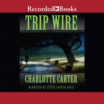 Trip Wire, Charlotte Carter