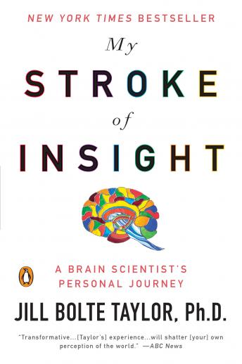 Download My Stroke of Insight by Jill Bolte Taylor