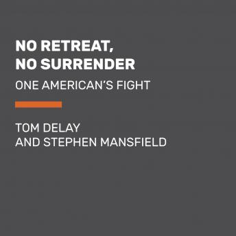 No Retreat, No Surrender: One American's Fight