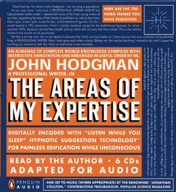 Download Areas of My Expertise: An Almanac of Complete World Knowledge Compiled with Instructive Annotation and Arranged in Useful Order by John Hodgman