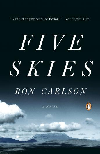Five Skies, Ron Carlson