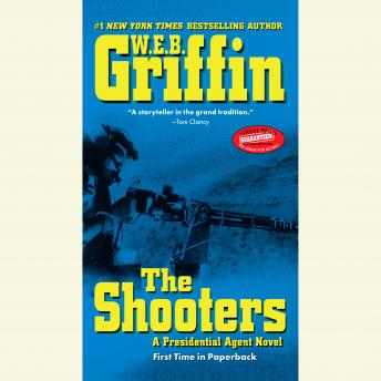 Shooters, W.E.B. Griffin