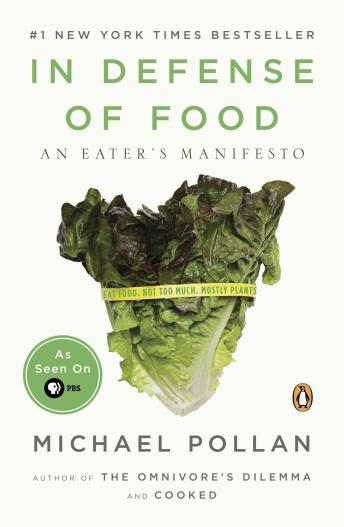 Download In Defense of Food: An Eater's Manifesto by Michael Pollan