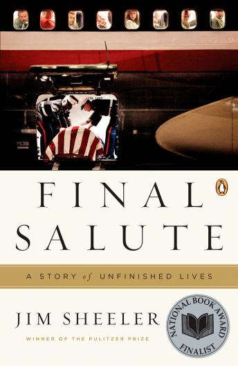 Final Salute: A Story of Unfinished Lives, Jim Sheeler