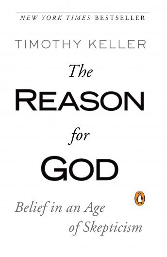 Download Reason for God: Belief in an Age of Skepticism by Timothy Keller