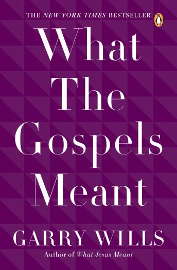 Download What the Gospels Meant by Garry Wills