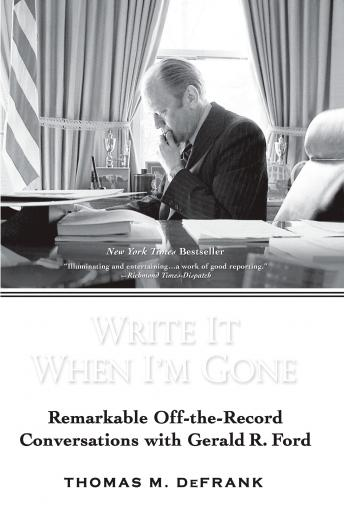 Download Write it When I'm Gone by Thomas M. DeFrank
