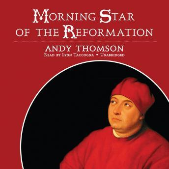 Morning Star of the Reformation sample.