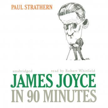 James Joyce in 90 Minutes, Paul Strathern