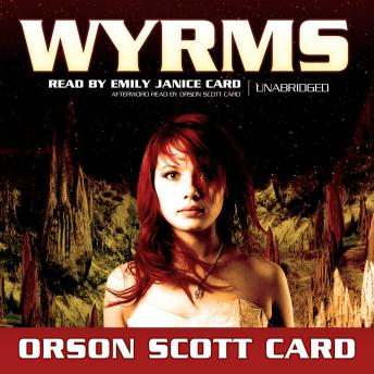 Download Wyrms by Orson Scott Card