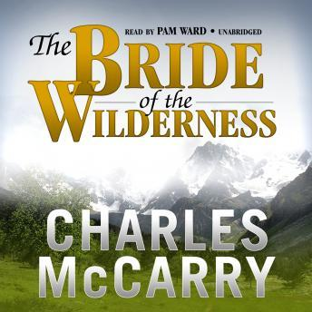 Bride of the Wilderness, Charles McCarry