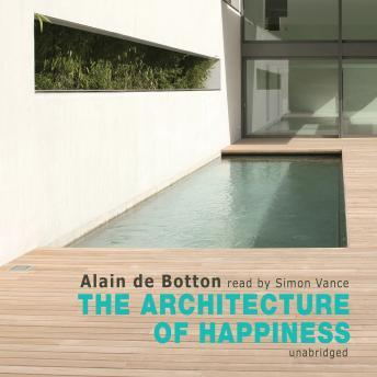 Download Architecture of Happiness by Alain de Botton