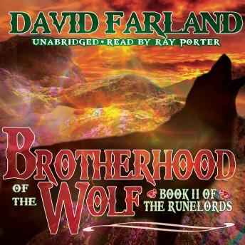 Brotherhood of the Wolf, David Farland