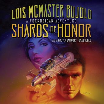 Shards of Honor, Lois Bujold