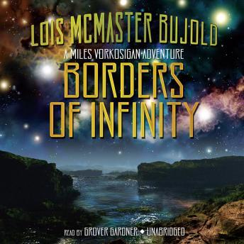 Borders of Infinity, Lois McMaster Bujold