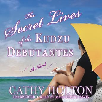 Secret Lives of the Kudzu Debutantes: A Novel sample.