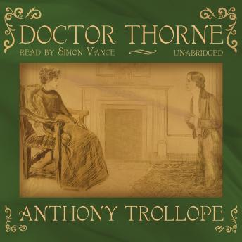 Doctor Thorne, Anthony Trollope