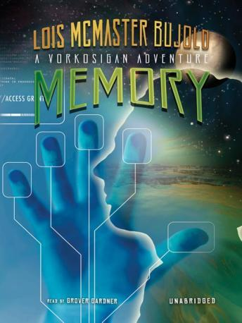 Memory, Lois McMaster Bujold
