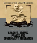 Crashes, Booms, Panics and Government Regulation, Robert Sobel