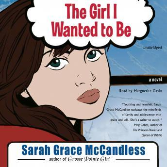Girl I Wanted to Be, Sarah Grace McCandless