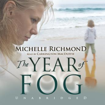 Year of Fog, Michelle Richmond