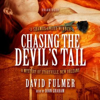 Chasing the Devil's Tail: A Mystery of Storyville, New Orleans, David Fulmer