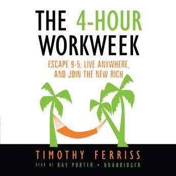 4-Hour Workweek, Timothy Ferriss