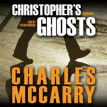 Christopher's Ghosts: A Paul Christopher Novel, Charles McCarry