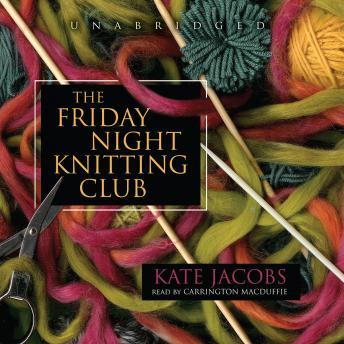 Friday Night Knitting Club, Kate Jacobs