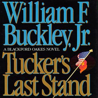 Download Tucker's Last Stand by William F. Buckley, Jr.