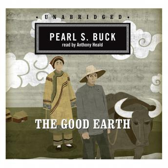 Good Earth: Classic Collection, Pearl S. Buck